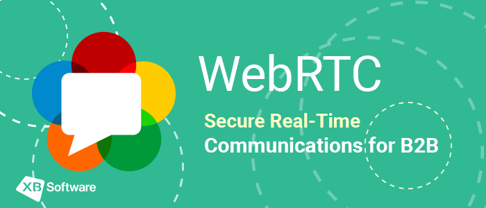 WebRTC apps development and secure real-time communication XBsoftware