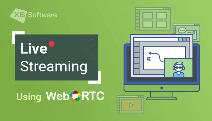 Live Streaming Using WebRTC
