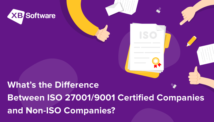 ISO 27001/9001 Certified Companies