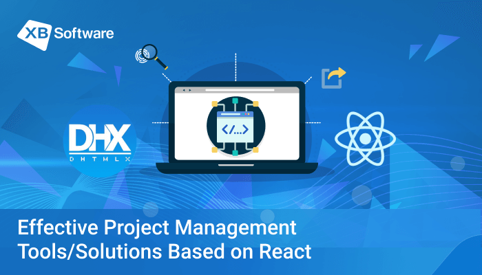 an Effective Project Management Solution Based on React