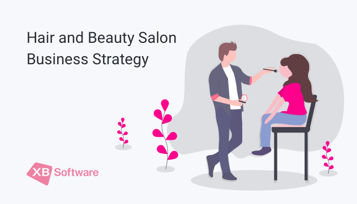 Hair and Beauty Salon Business Strategy
