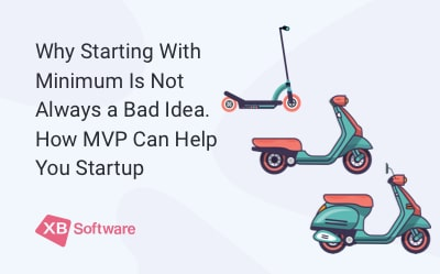 How MVP Can Help You Startup